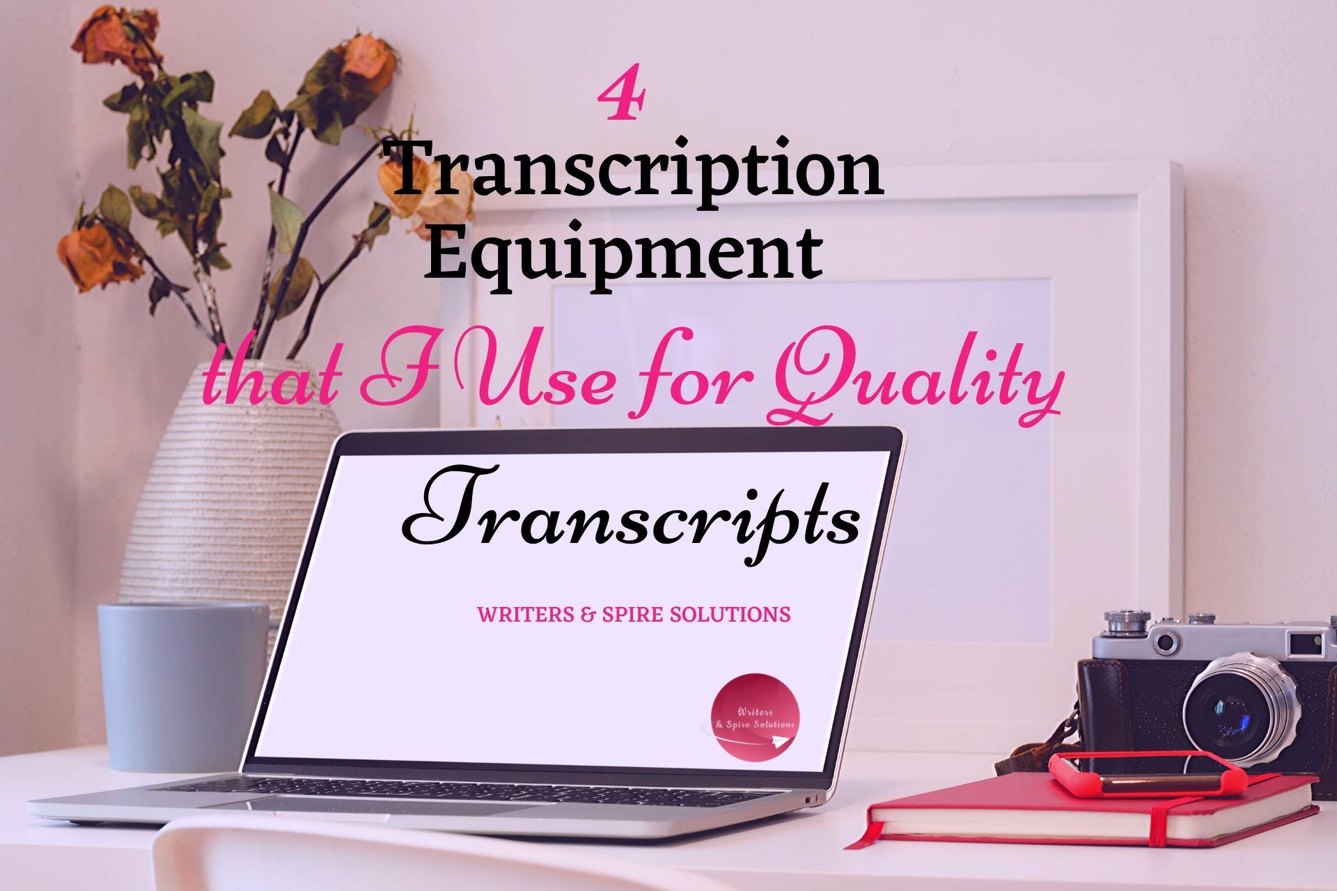 Best Transcription Gear
